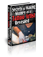 Secrets to Making Money as a Tattoo Artist Revealed